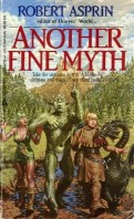 Another Fine Myth  by Robert Asprin