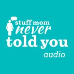 stuff-mom-never-told-you